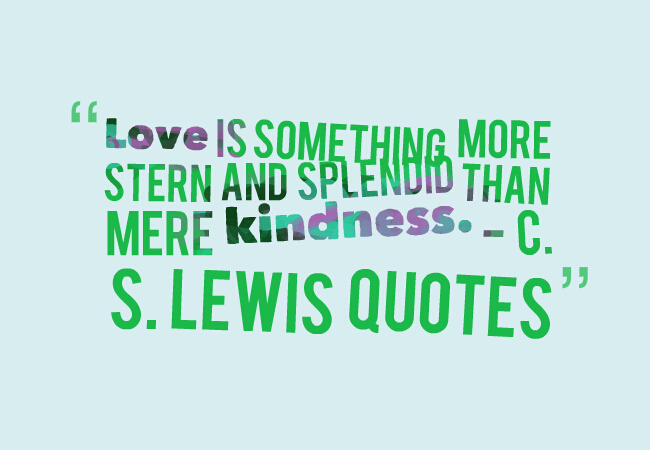 Amazing 20 pictures about C. S. Lewis quotes on love,life,faith,death ...