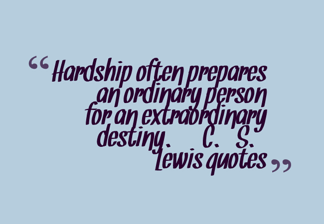 C S Lewis Hardship Quote With Picture: Amazing 20 Pictures About C. S. Lewis Quotes On Love,life