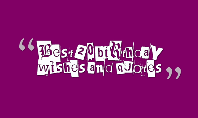 Best 20 birthday wishes and quotes