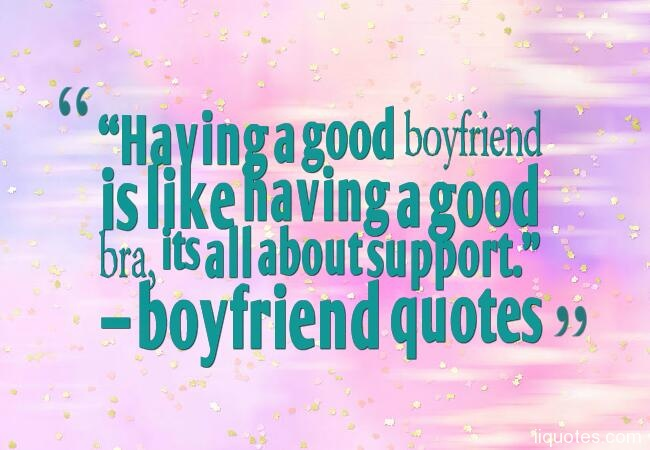 A collection of Sweet,funny and cute boyfriend quotes with ...