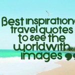 Best inspirational travel quotes To See the World(with images)