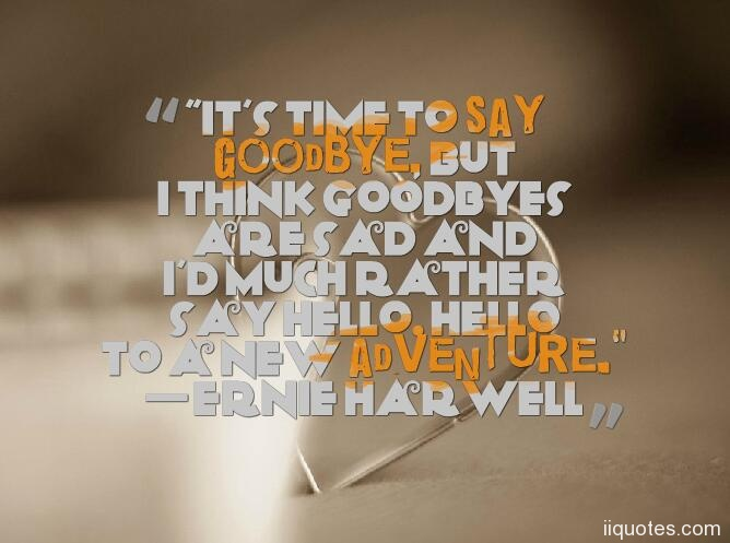Hand Picked Text Image Quotes: Top 40 Best Hand Picked Saying Goodbye Quotes And Farewell