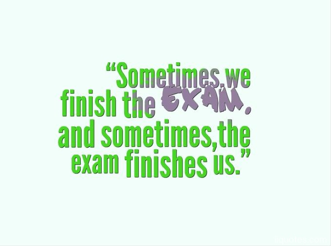 A Collection Of 22 Motivational And Funny Exam Quotes With