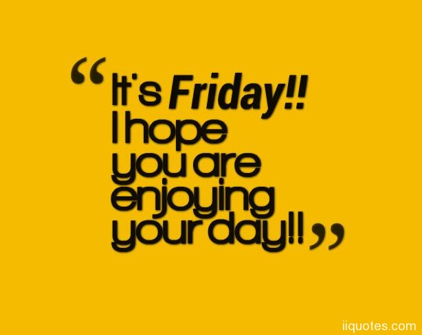 U201cItu0027s Friday! Do The Happy Dance!u201dfunny Friday Quotes