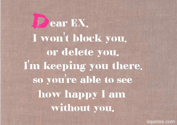 A collection of best 49 funny ex boyfriend quotes with ... Dear Ex I Miss You Quotes