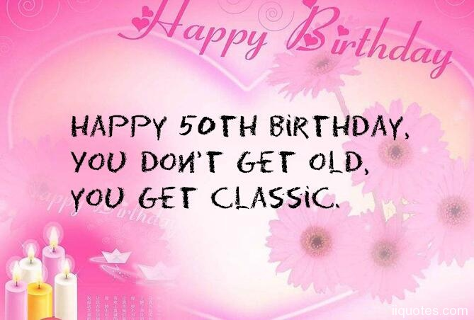 A collection of 20 images about Happy 50th birthday quotes ...