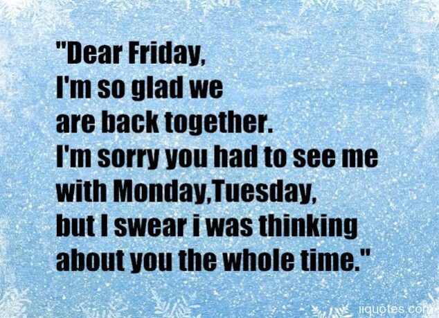 Top 22 most Funny and humorous Friday quotes and Friday ...